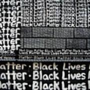 Black Lives Matter Wall Part 2 Of 9 Art Print