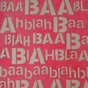 Blah Blah Baa Art Print by Ricky Sencion