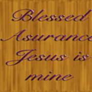 Blessed Asurance Art Print