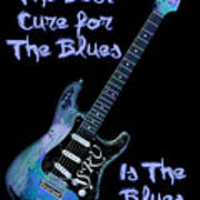 Blues Is The Cure Art Print