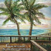 Boardwalk With Two Palms Psalm 143 Art Print