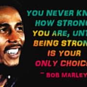 Bob Marley Quote Art Print