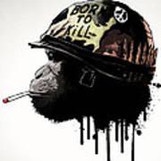 Born To Kill Art Print