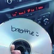 Breathe Mix Cd Art Print