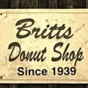 Britt's Donut Shop Sign 3 Art Print