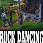 Buck Dancing T Shirt - Mountain Dancing - Porch Music Art Print