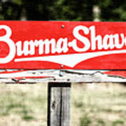Burma Shave #1 Art Print