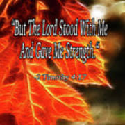 But The Lord Stood With Me Art Print