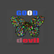 Butterfly Good And Bad  Art Print