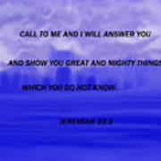 Call To Me And I Will Answer Art Print