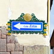 Calle Zetas Sign, Cusco, Peru Art Print