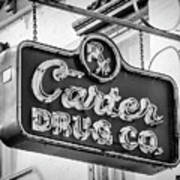 Carter Drug Co - Bw Art Print