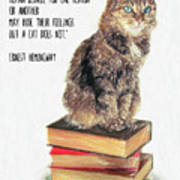 Cat Quote By Ernest Hemingway Art Print