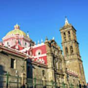 Cathedral In Puebla, Mexico Art Print