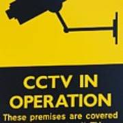Cctv Warning Sign Art Print