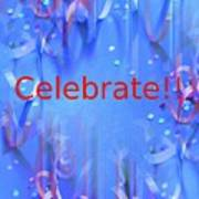 Celebrate 1 Art Print