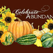 Celebrate Abundance - Harvest Fall Pumpkins Squash N Sunflowers Art Print