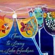 Cheers To Living On Lake Jackson Art Print