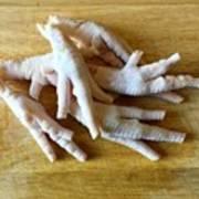 Chicken Feet Without Toenails Art Print