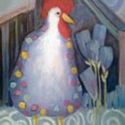 Chicken In My Garden Art Print
