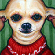 Chihuahua In Red Sweater - Boss Dog Art Print