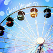 Choose Happiness Art Print