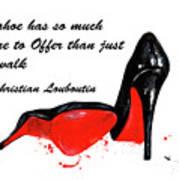 Christian Louboutin Shoes 4 Art Print