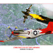 Chronicles Of The Airmen - Mission To Berlin Art Print by Jerry Taliaferro