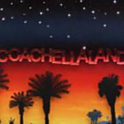 Coachellaland Art Print