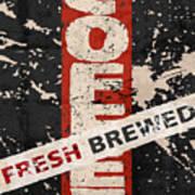 Coffee Fresh Brewed Art Print