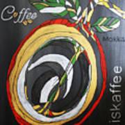 Coffee Mokka Art Print