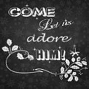 Come Let Us Adore Him Chalkboard Artwork Art Print