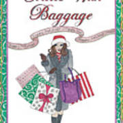 Comes with Baggage - Holiday Art Print