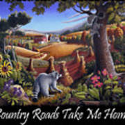 Country Roads Take Me Home T Shirt - Coon Gap Holler - Appalachian Country Landscape 2 Art Print