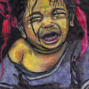 Cry Baby Cry Art Print