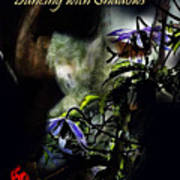 Dancing With Life  Dancing With Shadows  Art Print