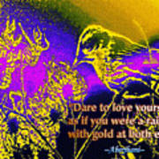 Dare To Love Yourself Art Print