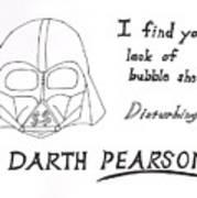 Darth Pearson Art Print