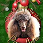 Deck The Halls With Poodles Art Print by Renae Laughner