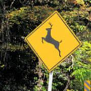 Deer Crossing Sign 2 Art Print