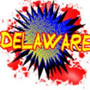 Delaware Comic Exclamation Art Print