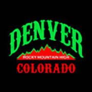 Denver Colorado Rocky Mountain Design Art Print