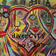 diverCITY is hoUSton Art Print