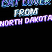 Dog Lover From North Dakota Art Print