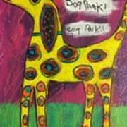 Dog Park Dog Park Dog Park Art Print