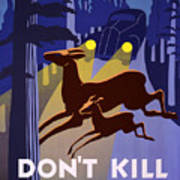 Don't Kill Our Wild Life Art Print