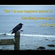 Dont Let Your Happiness Depend On Something You May Lose Art Print