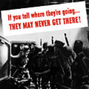 Don't Talk About Troop Movements Art Print