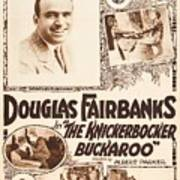 Douglas Fairbanks In The Knickerbocker Buckaroo 1919 Art Print