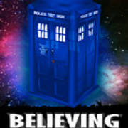 Dr Who Believing Art Print